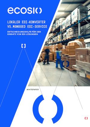 LOKALER EDI-KONVERTER VS. MANAGED EDI-SERVICE