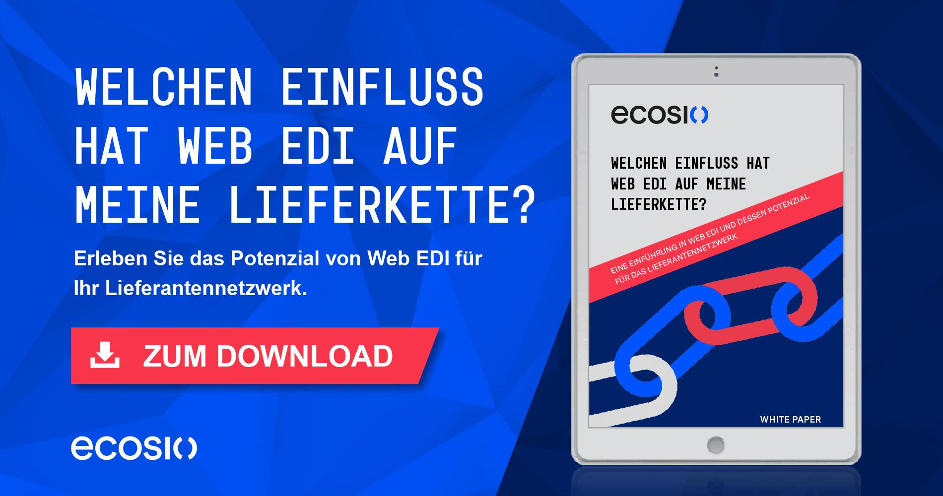 White Paper – Welchen Einfluss hat Web EDI auf meine Lieferkette?
